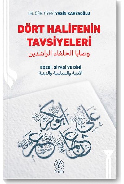 Dört Halifenin Tavsiyeleri - Yasin Kahyaoğlu