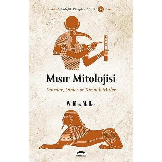 Mısır Mitolojisi - W. Max Müller