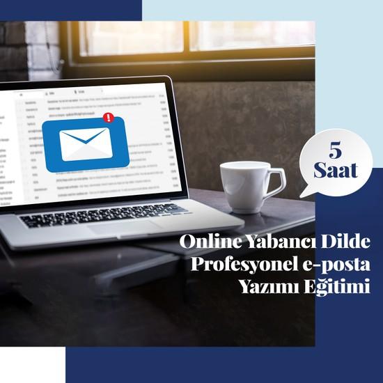Amerikan Dili Edebiyatı Yabancı Dil Kursları Online Yabancı Profesyonel E-Posta Yazımı Eğitimi - 5 Saat