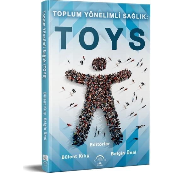 Toplum Yönelimli Sağlık: (Toys) Ekitap İndir | PDF | ePub | Mobi