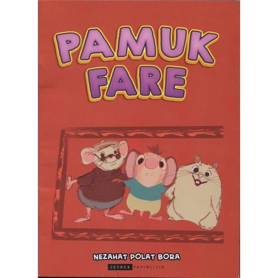 Pamuk Fare (Renkli-Resimli) - Nezahat Polat Bora