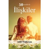 50 Maddede İlişkiler - AdilYıldırım