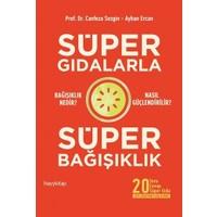 Süper Gıdalarla Süper Bağışıklık - Canfeza Sezgin