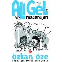 Ali Gel Ve Maceraları - 2 - Özkan Öze