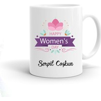 Ayzi Tasarım Kişiye Özel Kadınlar Günü Hediyesi Kupa Bardak