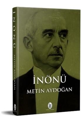 İnönü - Metin Aydoğan