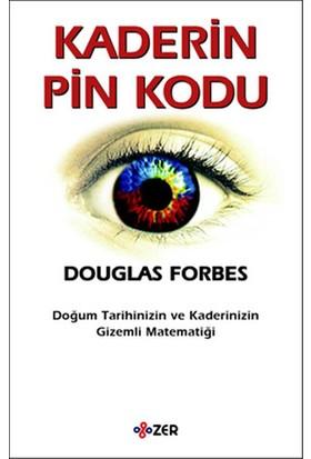 Kaderin Pin Kodu - Douglas Forbes