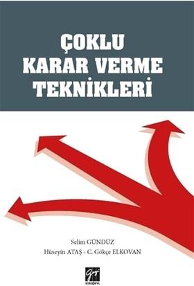 Çoklu Karar Verme Teknikleri - Selim Gündüz