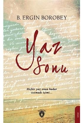 Yaz Sonu - B. Ergin Borobey