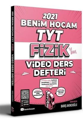 Benim Hocam Yayınları 2021 TYT Fizik Video Ders Defteri - Barış Akıncıoğlu