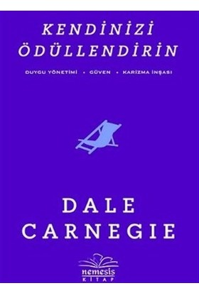 Kendinizi Ödüllendirin - Dale Carnegie