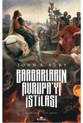 Barbarların Avrupayı Istilası - John B. Bury