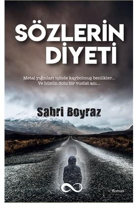 Sözlerin Diyeti - Sabri Poyraz