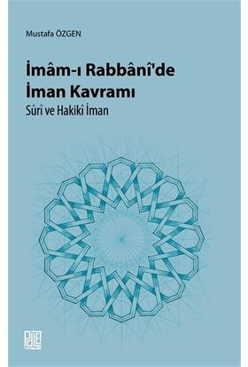 İmam*I Rabbani'de İman Kavramı Süri Ve Hakiki İman - Mustafa Özgen
