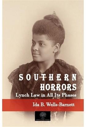 Southern Horrors Lynch Law İn All Its Phases - Ida B. Wells-Barnett