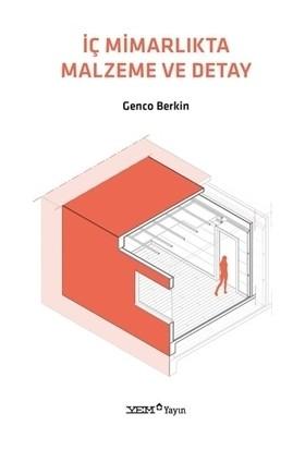 İç Mimarlıkta Malzeme Ve Detay - Genco Berkin