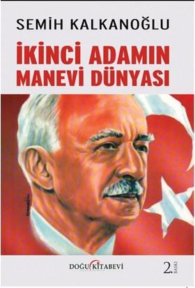 Ikinci Adamın Manevi Dünyası - Semih Kalkanoğlu