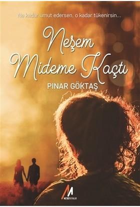 Neşem Mideme Kaçtı - Pınar Göktaş