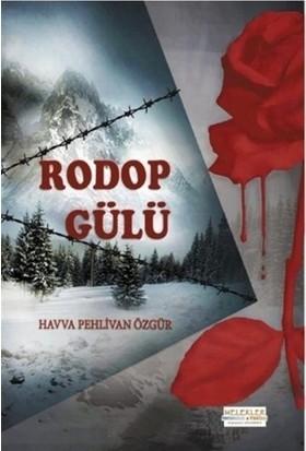 Rodop Gülü - Havva Pehlivan Özgür
