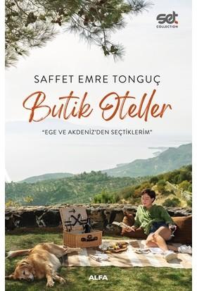 Butik Oteller - Saffet Emre Tonguç