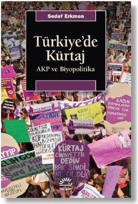 Türkiye'de Kürtaj - Edef Erkmen