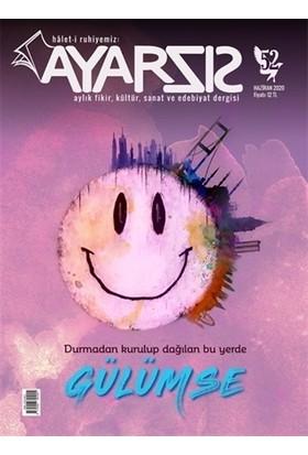 Ayarsız Aylık Fikir Kültür Sanat Ve Edebiyat Dergisi Sayı: 52 Haziran 2020
