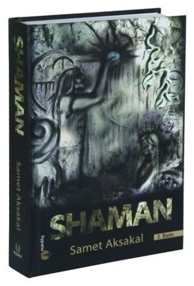 Shaman - Samet Aksakal