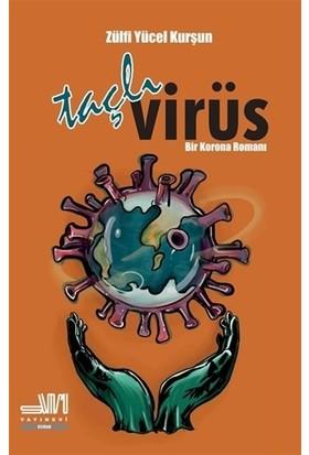 Taçlı Virüs - Zülfi Yücel Kurşun