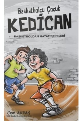 Basketbolcu Çocuk Kedican - Cem Akdağ