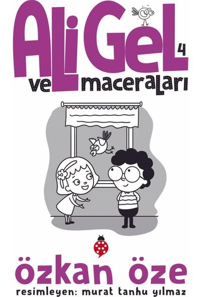 ALİ GEL ve MACERALARI - 4