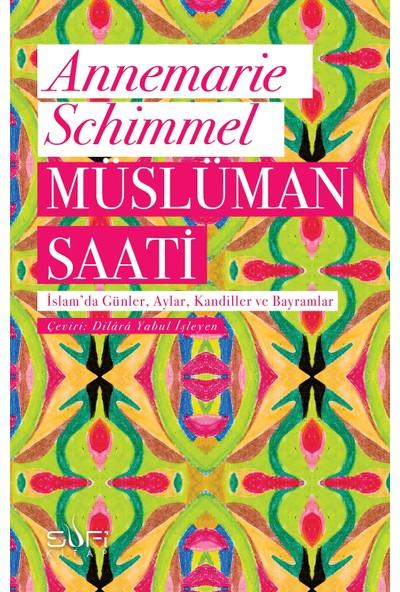 Müslüman Saati - Annemarie Schimmel