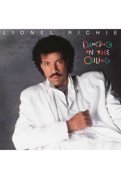 Lionel Richie - Dancing On The Ceiling (Plak)
