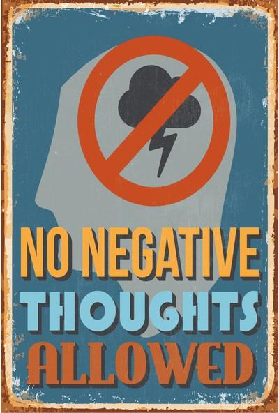 Hayat Poster Olumsuz Düşünceler Yasak Retro Vintage Ahşap Poster
