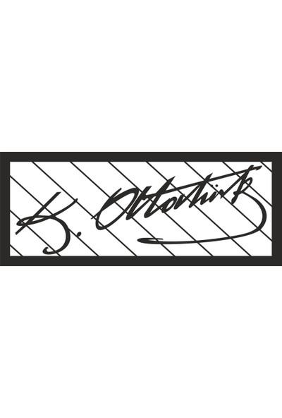 Sa Lazer Ev Dekoratif Atatürk Imzası Siyah Ahşap Dekor Tablo
