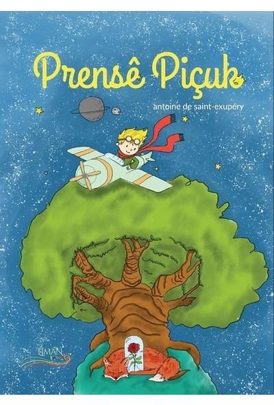 Prensê Piçuk - Küçük Prens - Antonie De Saint-Exupery