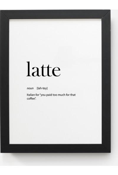 Value Design Latte Duvar Tablosu