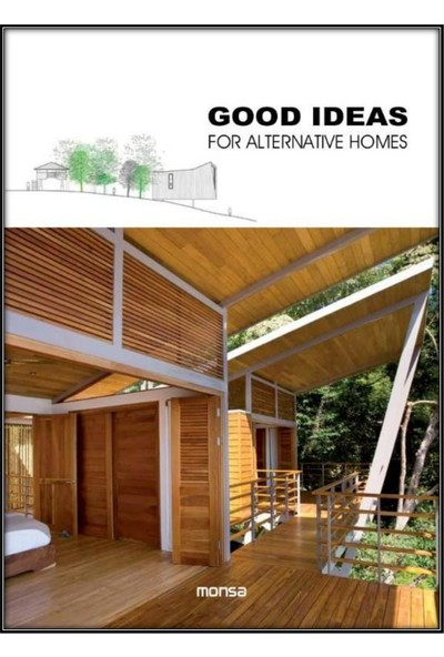 Good Ideas For Alternatıve Homes