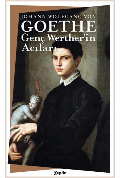 Genç Werther'in Acıları - Johann Wolfgang Von Goethe