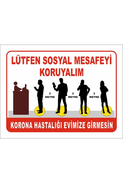 Reklambu Lütfen Sosyal Mesafeyi Koruyalım Levhası