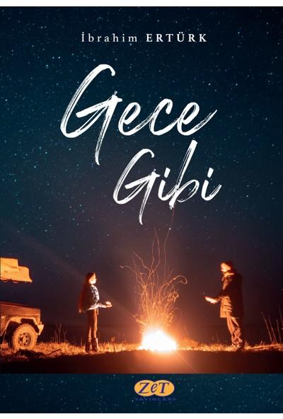 Gece Gibi - Ibrahim Ertürk