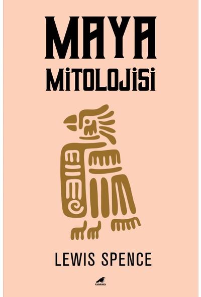 Maya Mitolojisi - Lewis Spence