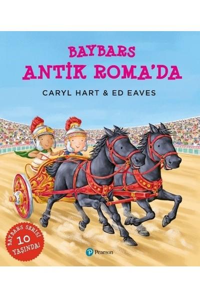"""Baybars Antik Roma'Da"""" (3+ Yaş Hikaye Kitabı)"""