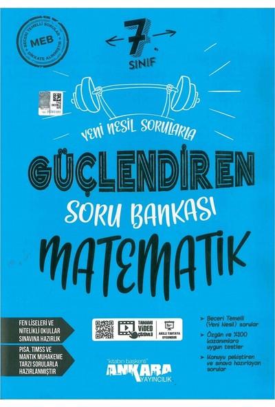 Ankara Yayıncılık 7. Sınıf Matematik Güçlendiren Soru Bankası