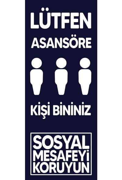 Boss Sosyal Mesafe Uyarı- Asansöre 3 Kişi Bininiz