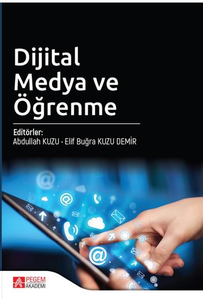 Dijital Medya Ve Öğrenme - Elif Buğra Kuzu Demir