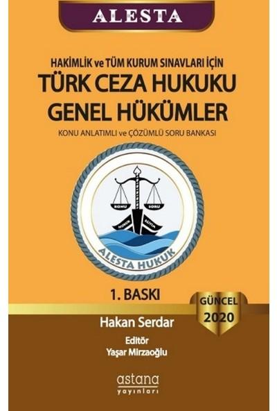 Alesta Türk Ceza Hukuku Genel Hükümler - Hakan Serdar