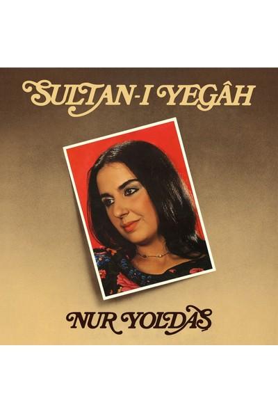 Nur Yoldaş - Sultan-I Yegah - Renkli Özel ve Limitli Baskı (Plak)