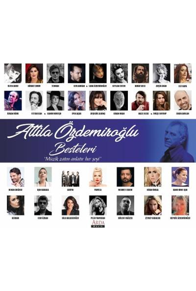 Attila Özdemiroğlu Besteleri - CD