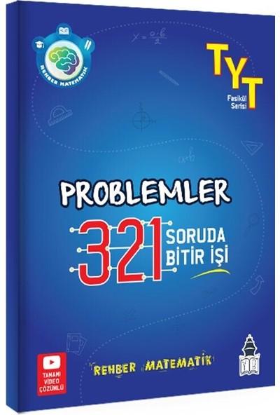Tonguç Akademi Tyt Rehber Matematik Problemler Dizi 321 Soruda Bitir İşi