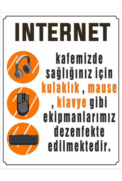 Reklambu Internetcafe Dezenfekte Edilmiştir Uyarı Levhası